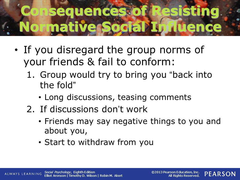 Consequences of Resisting Normative Social Influence