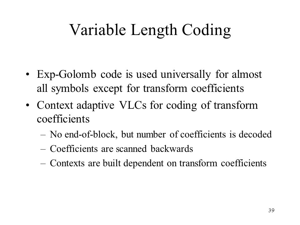 cavlc example Length-coding (cavlc) compression technique to encode the compressed bit  streams  architecture and design examples imperial college.