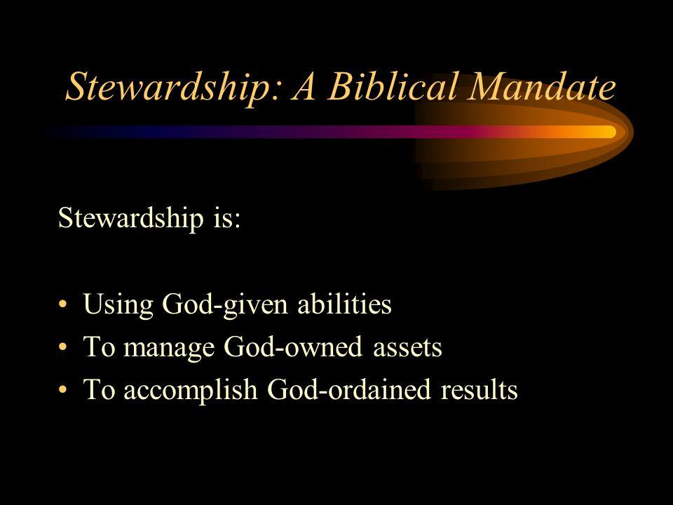 Ppt stewardship: a biblical mandate powerpoint presentation id.
