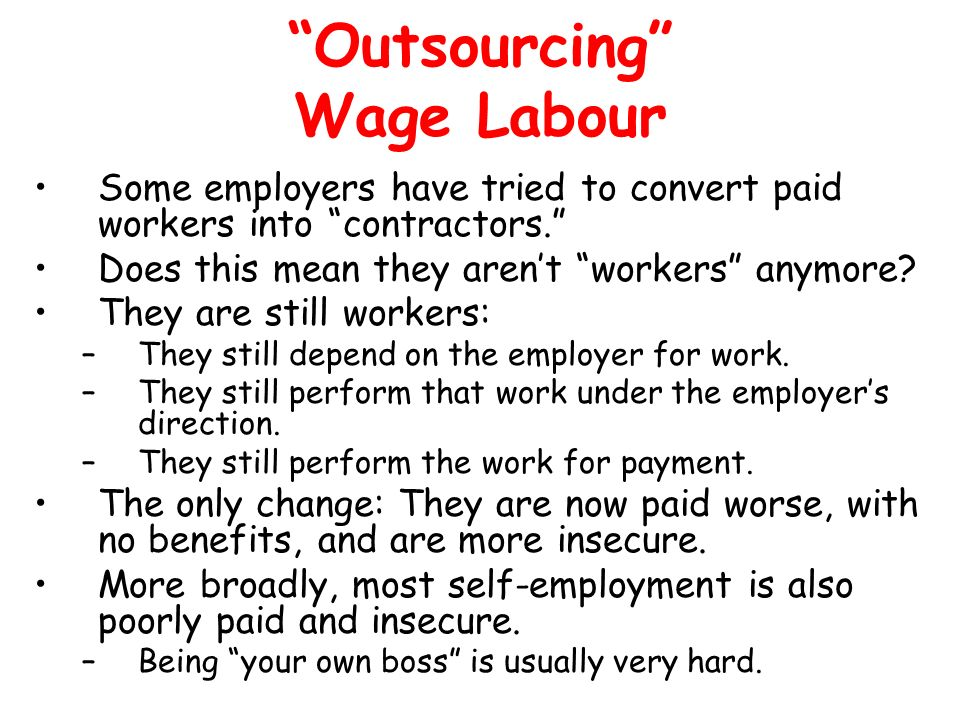Outsourcing Wage Labour