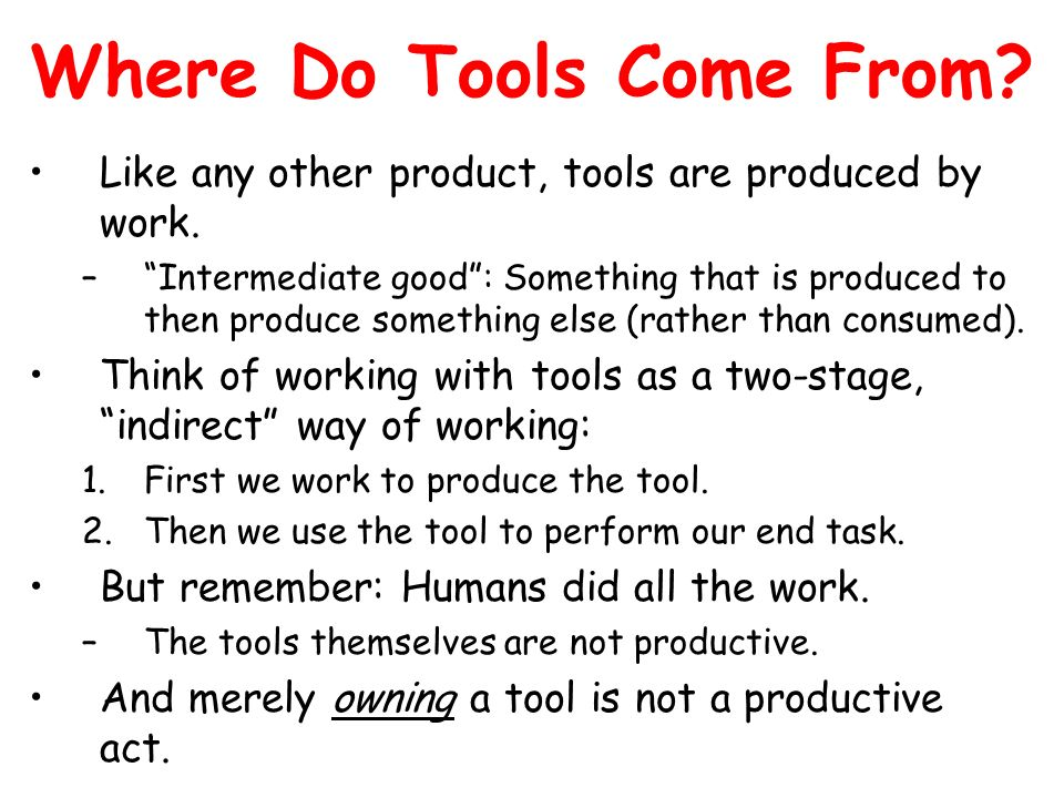 Where Do Tools Come From