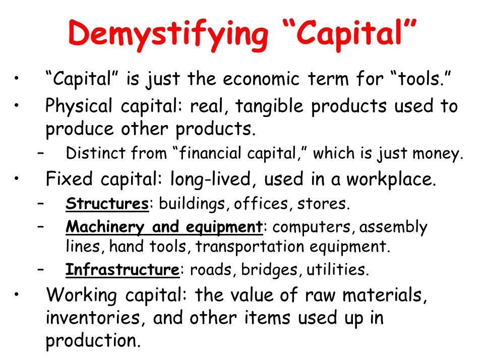 Demystifying Capital