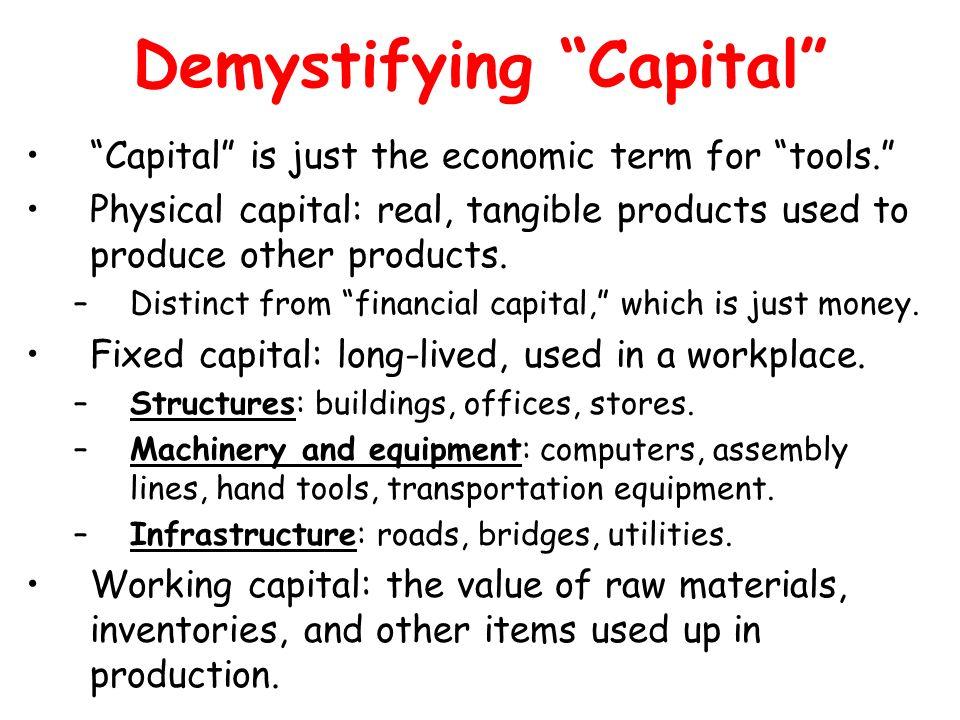 Demystifying Capital