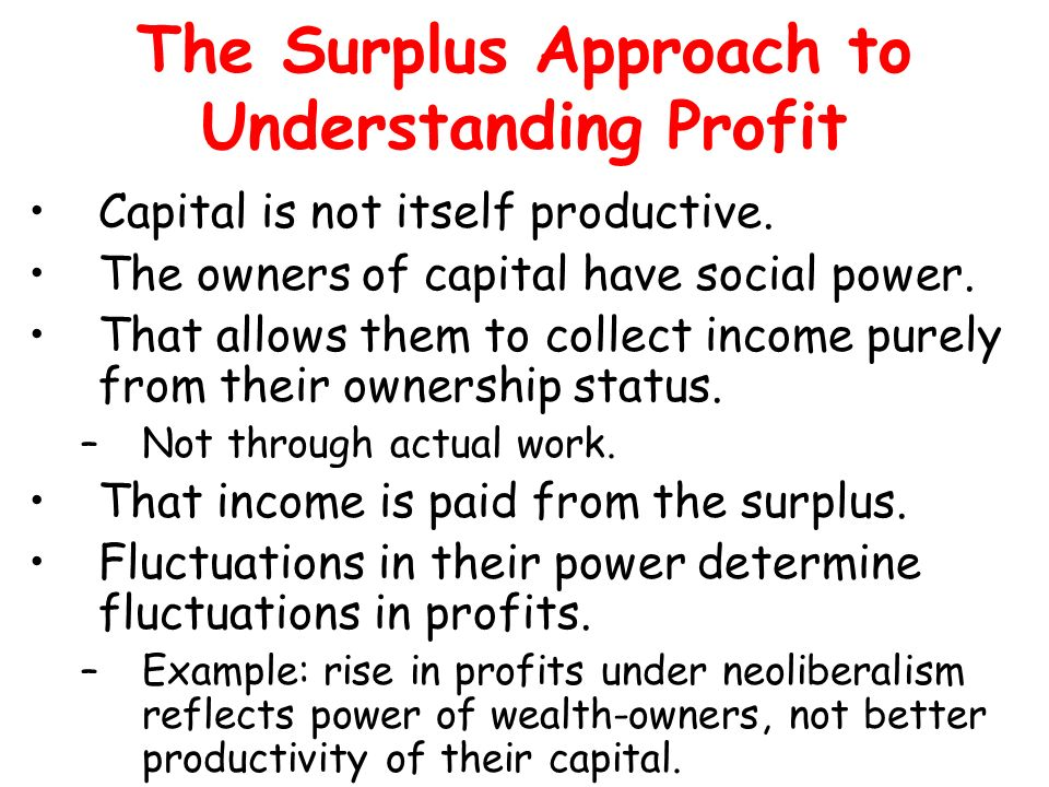 The Surplus Approach to Understanding Profit