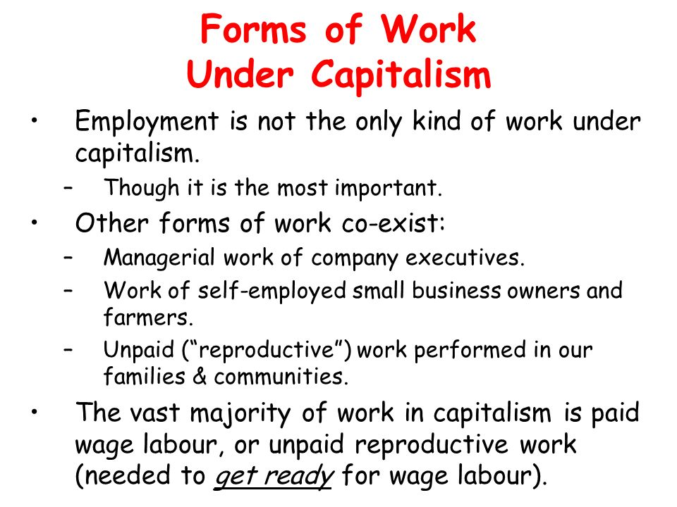 Forms of Work Under Capitalism