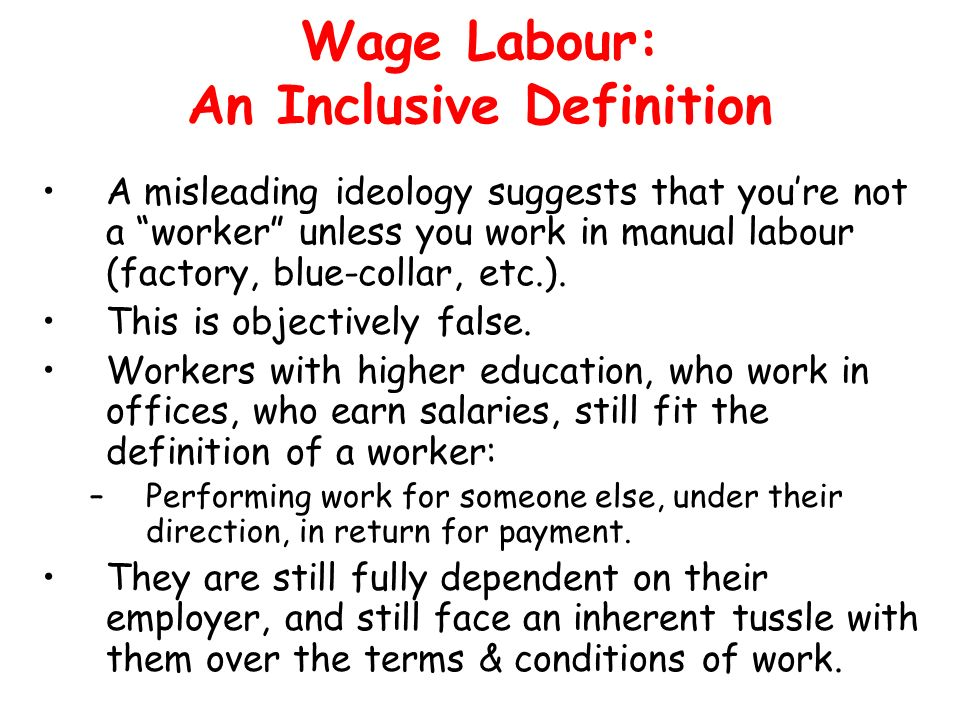 Wage Labour: An Inclusive Definition