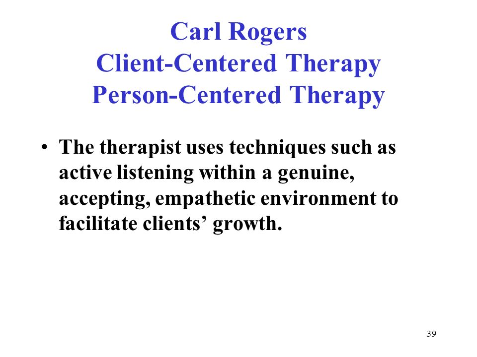 carl rogers person centred approach Revisiting carl rogers among the most significant key points of rogers' approach is few people have had as much influence on modern psychology as carl.