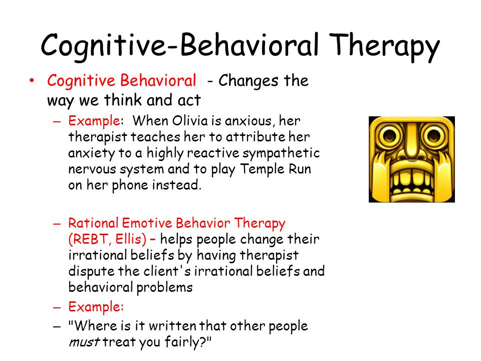 behavior therapy and the changes in Cognitive behavioral therapy (cbt) is a short-term form of behavioral treatment it helps people problem-solve cbt also reveals the relationship between beliefs, thoughts, and feelings, and the .