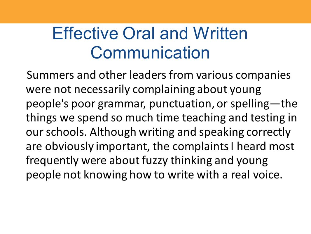 essays on effective oral communication What are some examples of oral communication a: as opposed to writing letters or emails effective oral communication.