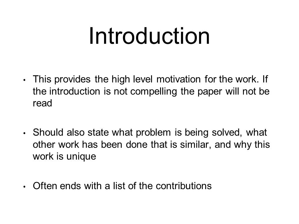 good research paper introductions Writing the introductory paragraph can be a frustrating and slow process -- but it doesn't have to be if you planned your paper out, then most of the introductory paragraph is already written now you just need a beginning and an end.