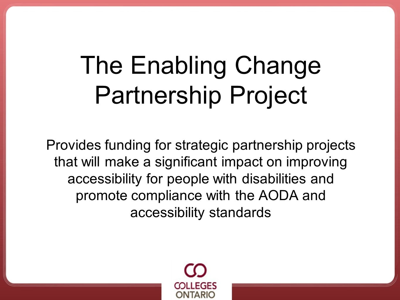 The Enabling Change Partnership Project