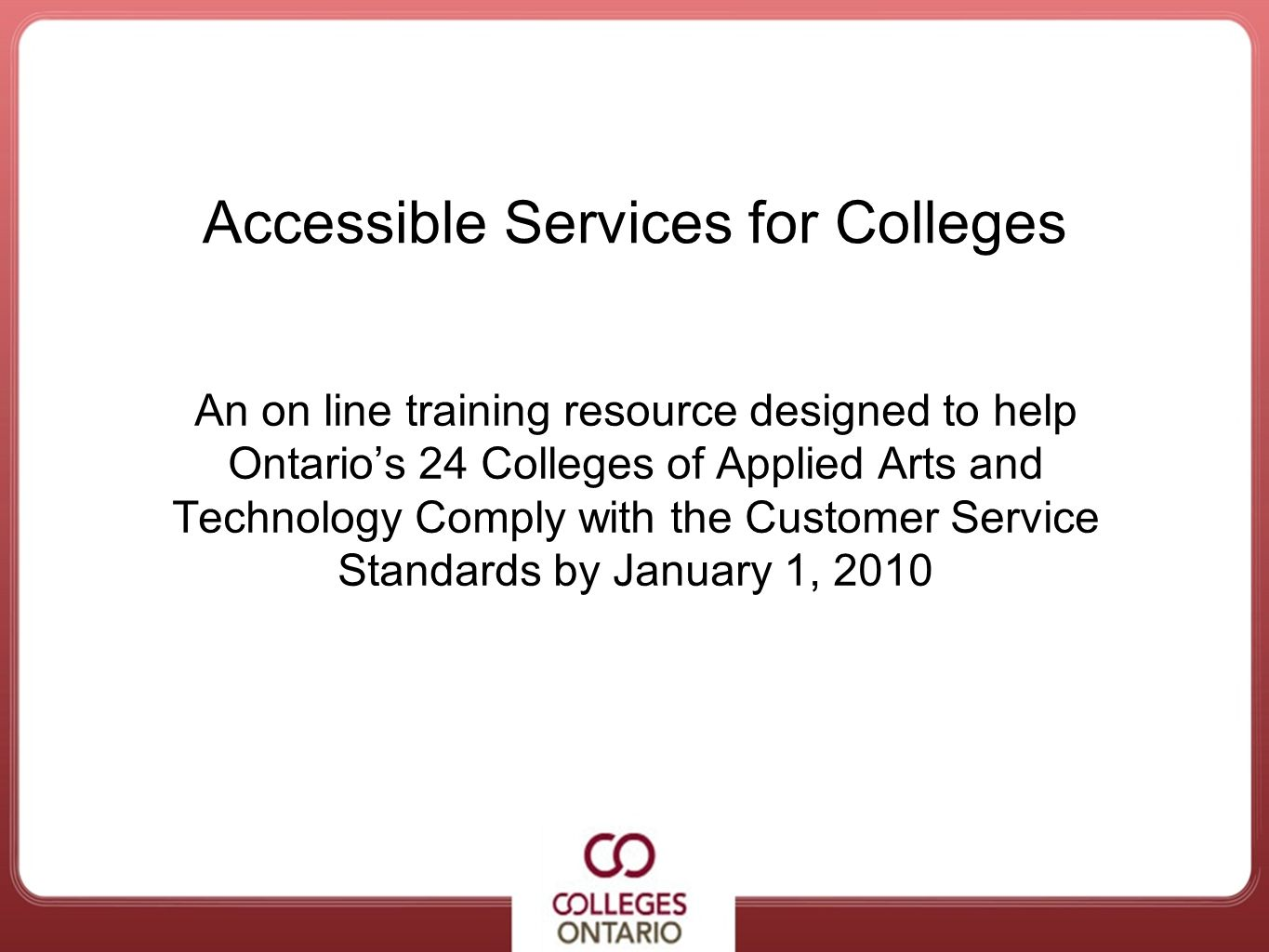 Accessible Services for Colleges