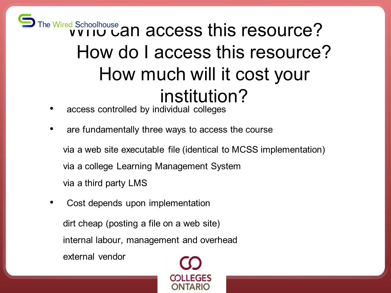 Who can access this resource. How do I access this resource