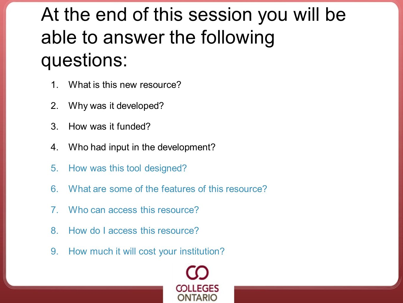 At the end of this session you will be able to answer the following questions: