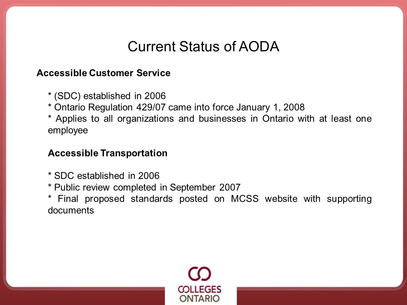 Current Status of AODA Accessible Customer Service
