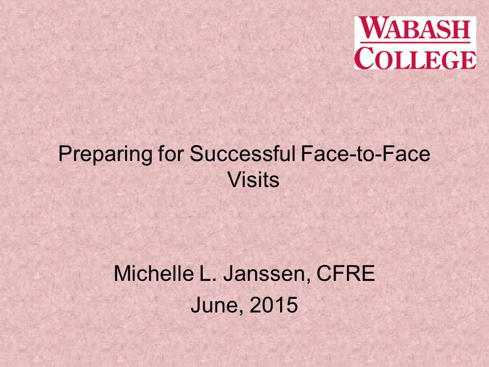Preparing for Successful Face-to-Face Visits
