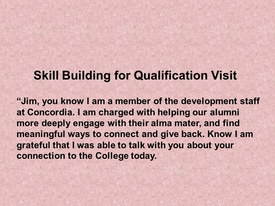 Skill Building for Qualification Visit
