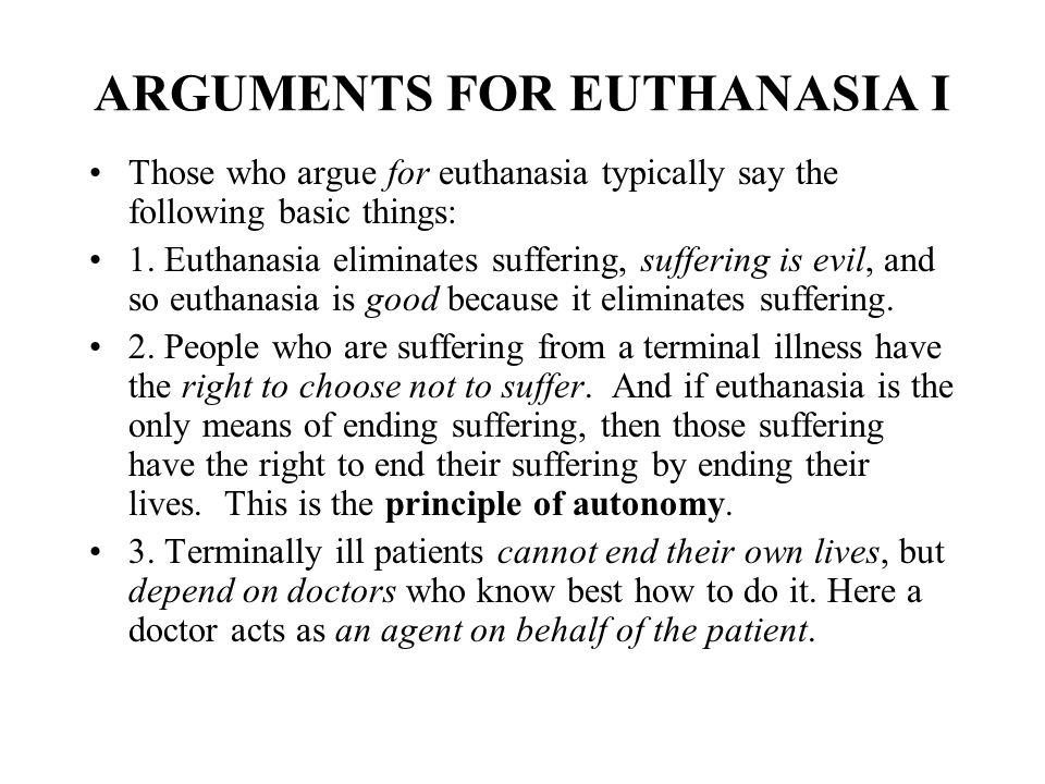 euthanasia and autonomy The ethics of ending life: euthanasia and assisted suicide, part 1 personal autonomy autonomy and voluntarism in euthanasia.