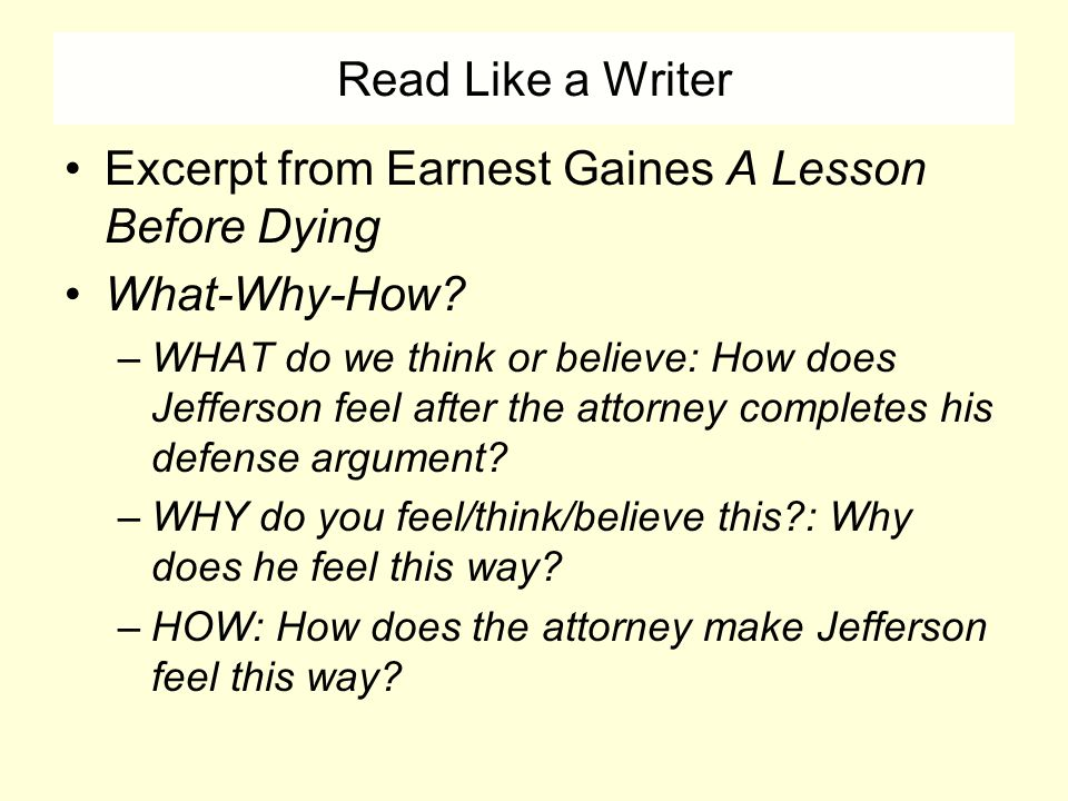 """a lesson before dying """"if we Important / key facts summary  full title a lesson before dying  author ernest j gaines  type of work novel  genre fiction, historical fiction, social commentary."""