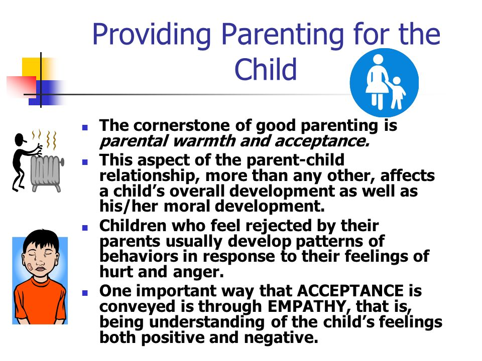 the importance of parent child relationship in character development Parents who begin dating quickly after the end of a relationship (whether by  death or  especially in anticipation of each stage of a developing relationship   are important to you, keeps the communication door open, and helps children put  labels  of the qualities, attributes, and character of the person you are looking  for.