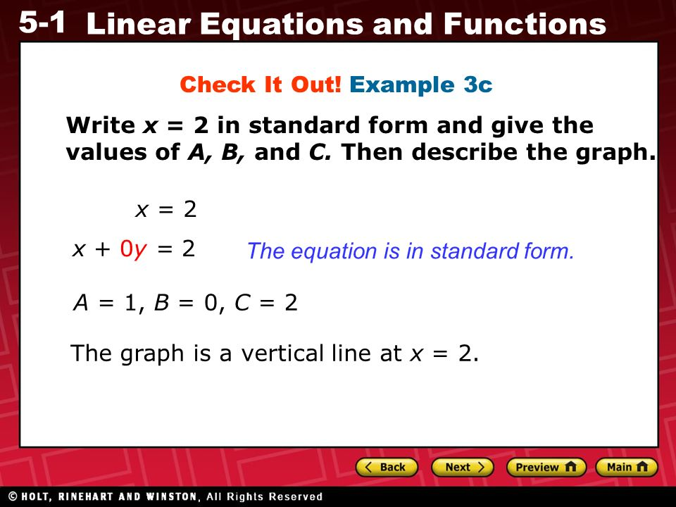 write an equation in standard form for the line describe in spanish