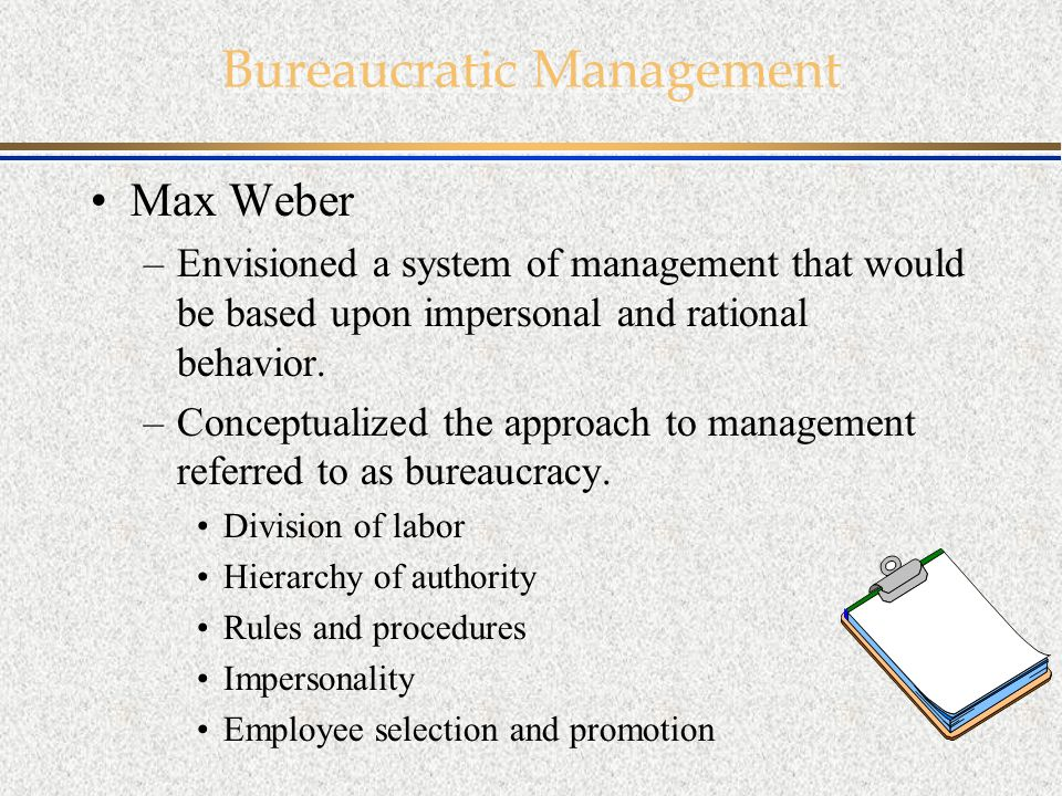 bureaucratic approach to management Essays - largest database of quality sample essays and research papers on bureaucratic approach to management.