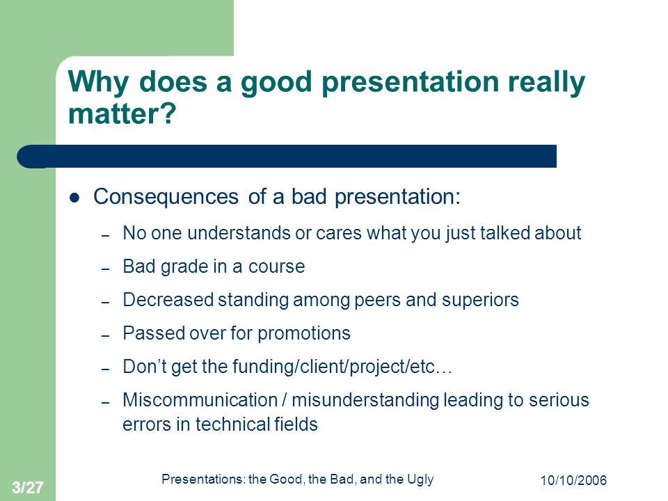 Why does a good presentation really matter