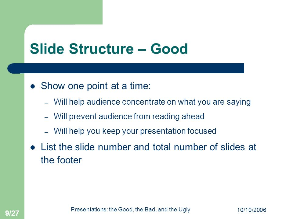 Presentations: the Good, the Bad, and the Ugly