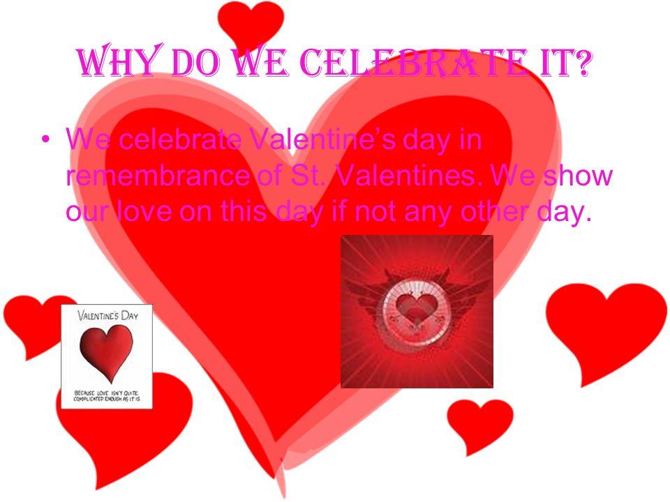 we celebrate valentine