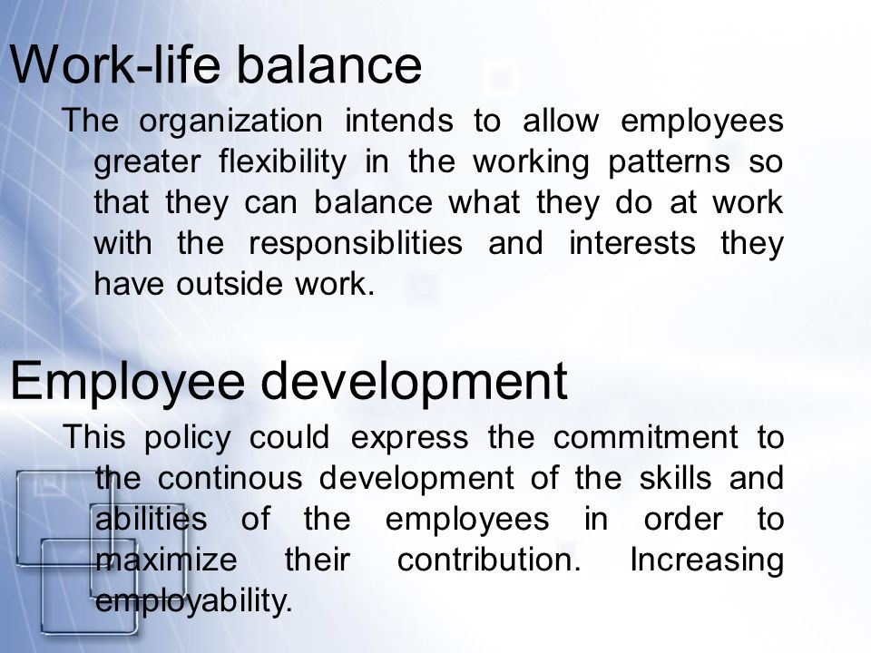 employer flexibility and employee work life balance In today's competitive society work/life balance is  the benefits it can bring from both employer and employee  only if it offers flexibility.