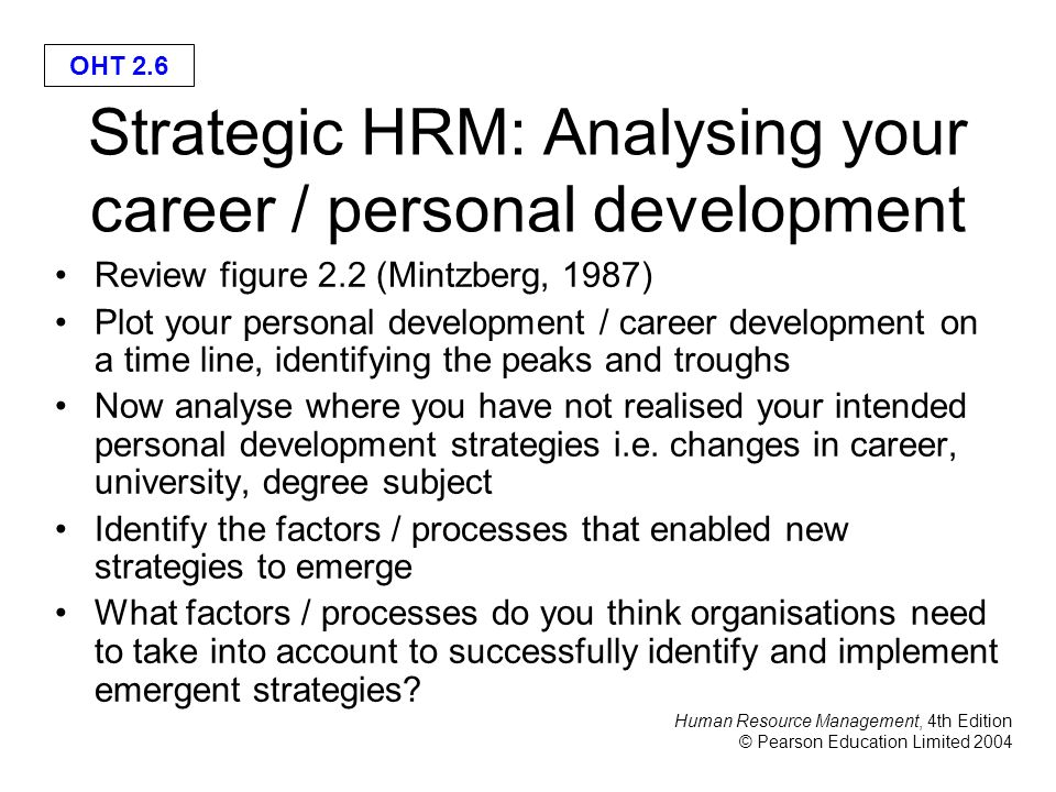 analysing personal development as a strategic manager Methods of strategic/organizational analysis  does training and has been in the trenches as well as in management and development areas  personal development.