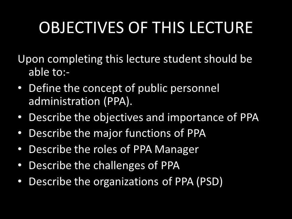 OBJECTIVES OF THIS LECTURE
