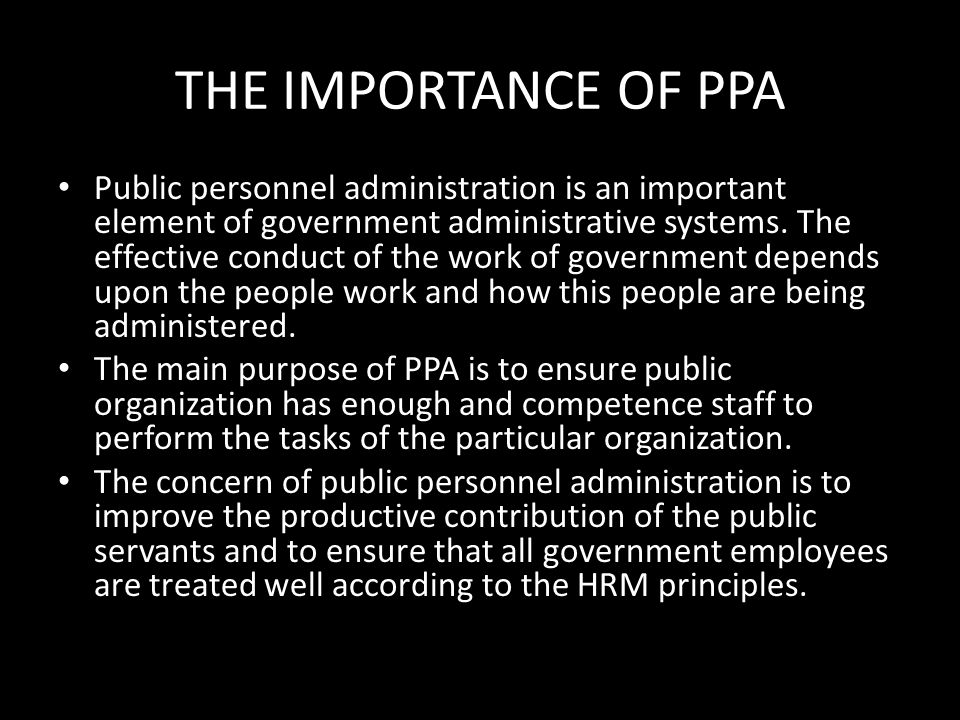 THE IMPORTANCE OF PPA