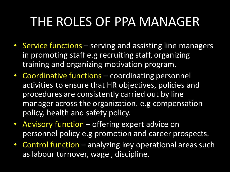 THE ROLES OF PPA MANAGER
