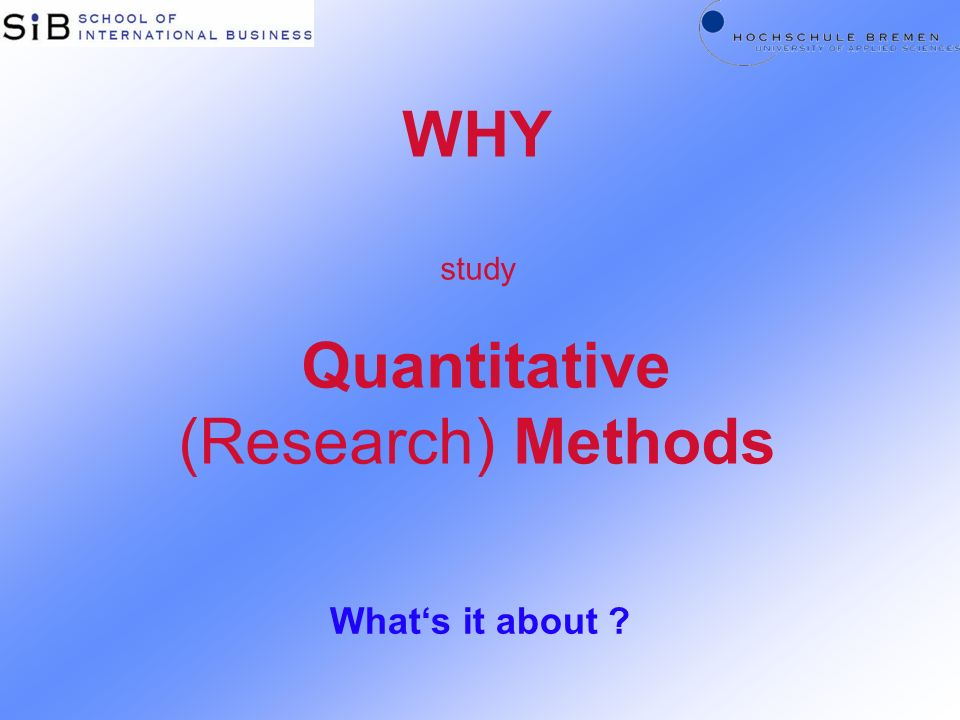 Quantitative (Research) Methods