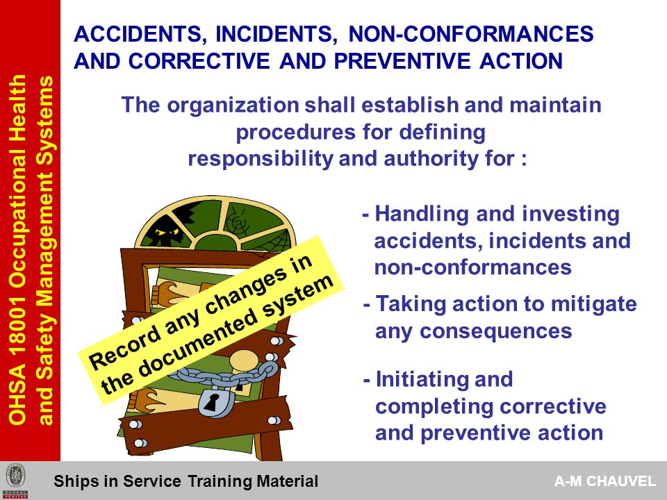 ACCIDENTS, INCIDENTS, NON-CONFORMANCES