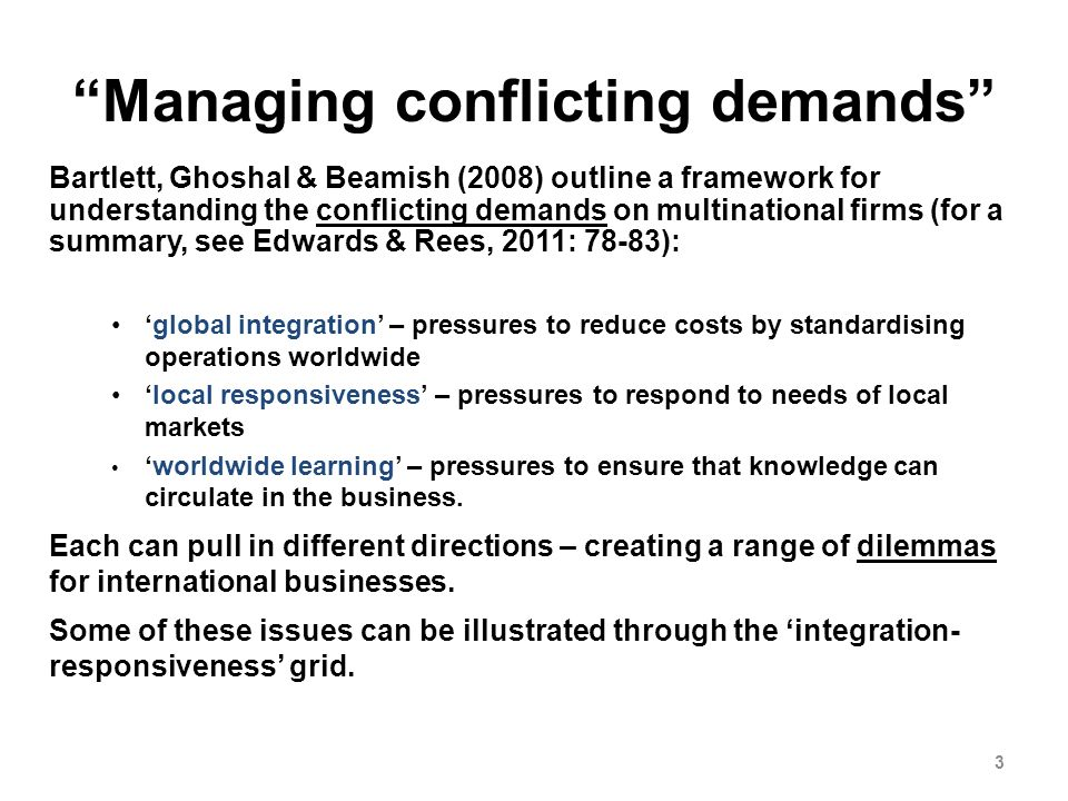 the pressures for local responsiveness and global integration faced by each firm Itself, such that it is not beneficial for every subsidiary therefore, a  with the  dimensions local responsiveness and globally integration, and identified four  types of  therefore, we expect that firms growing by acquisition would face   two economies experience idiosyncratic local pressures for adaptation.