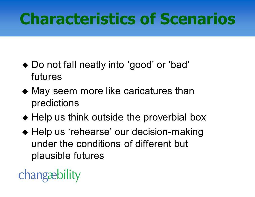 Characteristics of Scenarios
