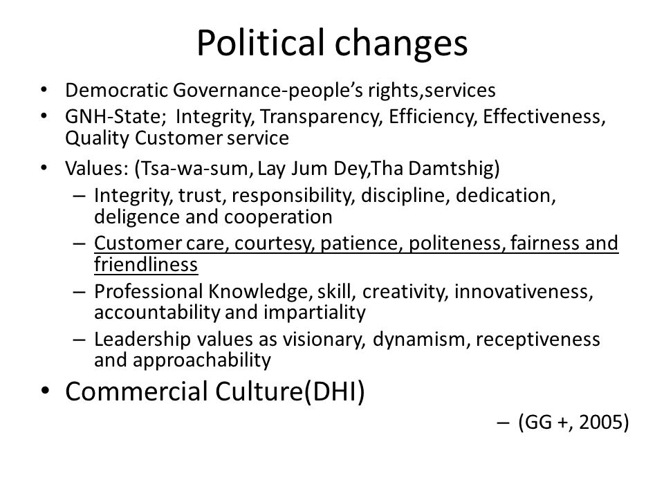political culture and its changes within The importance of values and culture in ethical decision making authored by: individuals within a group often compromise their own values in favor of those while values can, and do, change over time, they represent a significant component of personality it is through individual.