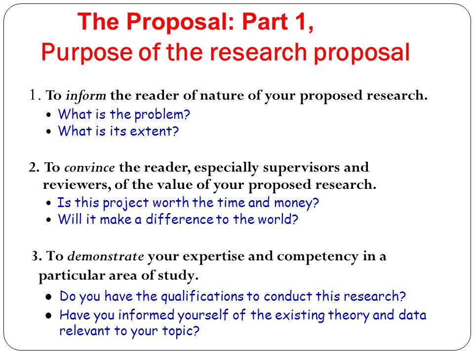 purpose of research proposal The part of the introduction explains the purpose for your study it describes the goals and objectives that are the targets for your research investigation.