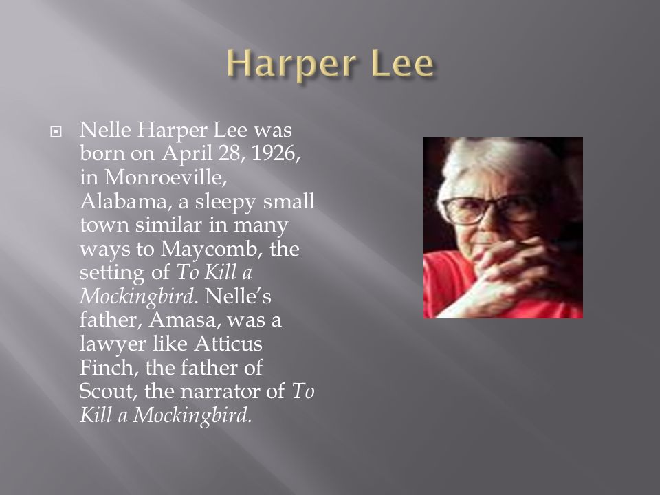 To Kill a Mockingbird By Harper Lee. - ppt download