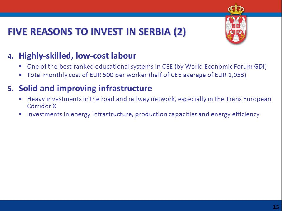 FIVE REASONS TO INVEST IN SERBIA (2)