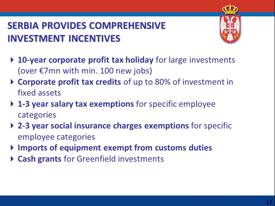 SERBIA PROVIDES COMPREHENSIVE INVESTMENT INCENTIVES