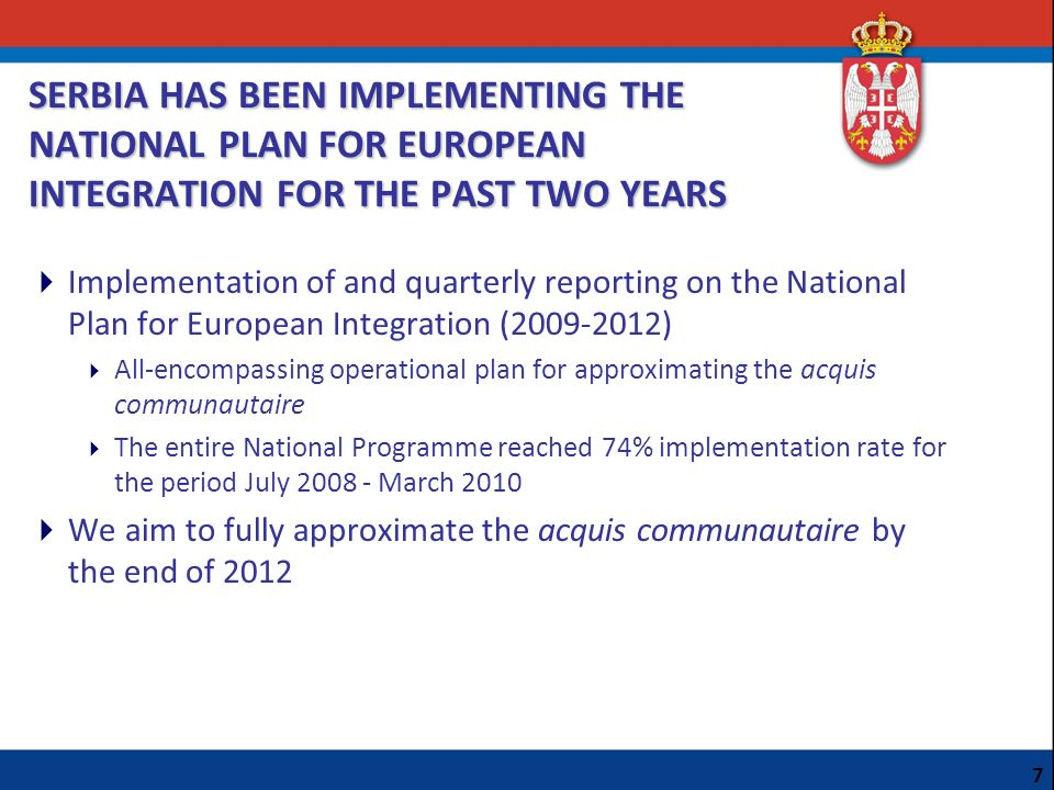 SERBIA HAS BEEN IMPLEMENTING THE NATIONAL PLAN FOR EUROPEAN INTEGRATION FOR THE PAST TWO YEARS