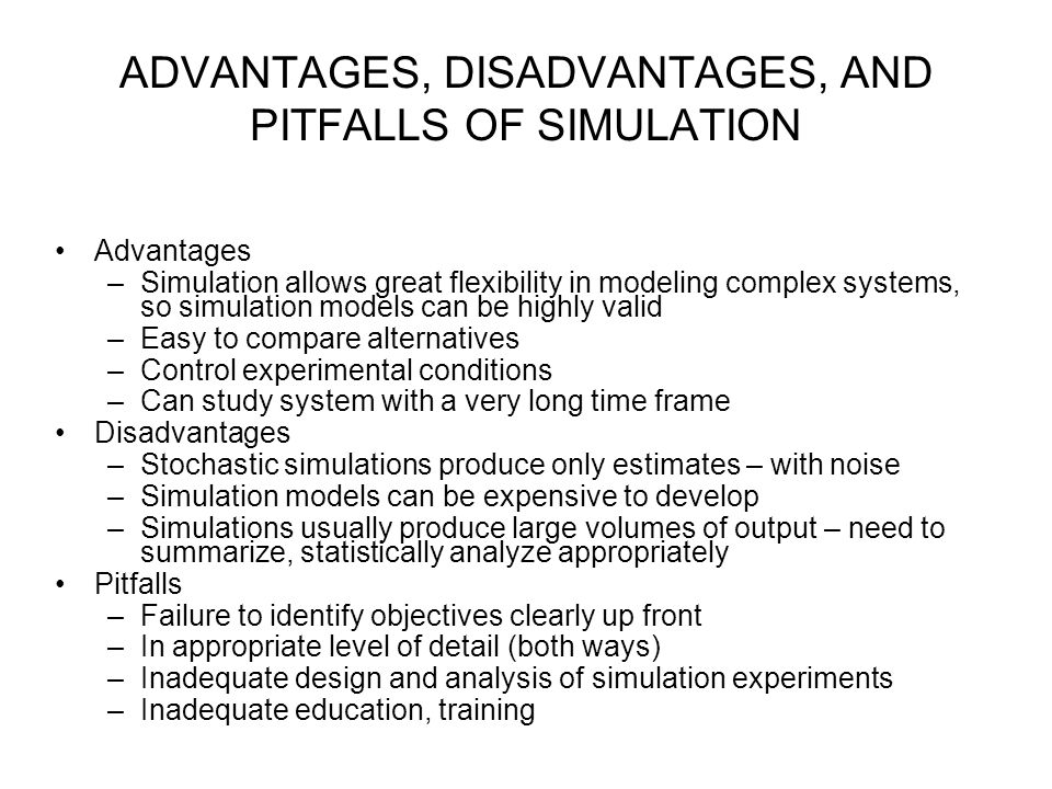 Advantages and disadvantages of simulation