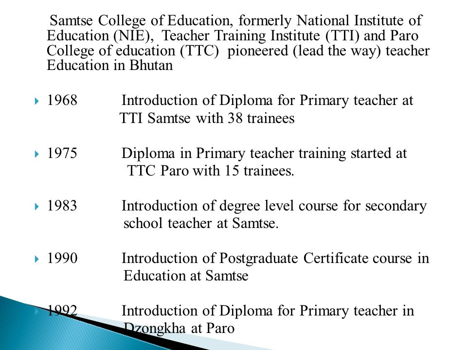 Presentation on preserviceteacher education ppt video online samtse college of education formerly national institute of education nie teacher training malvernweather Choice Image