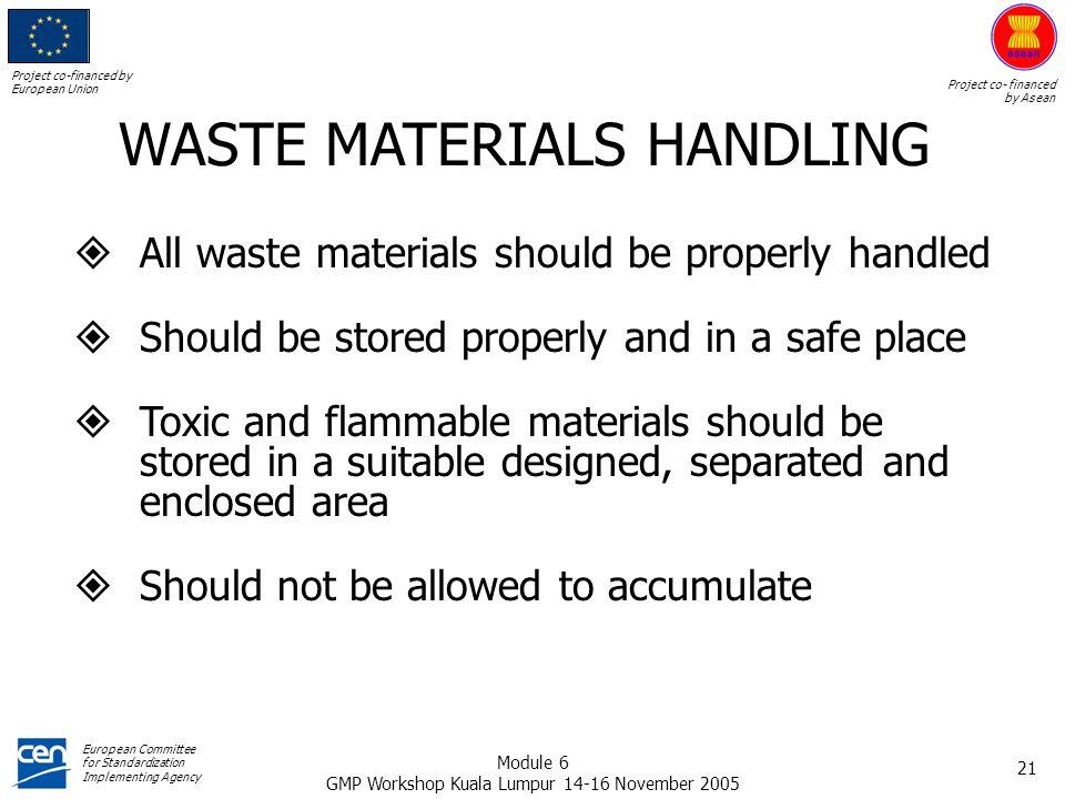 WASTE MATERIALS HANDLING