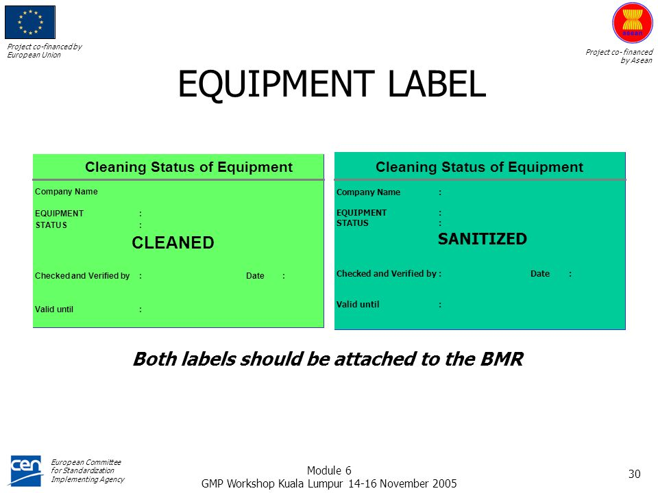 Both labels should be attached to the BMR