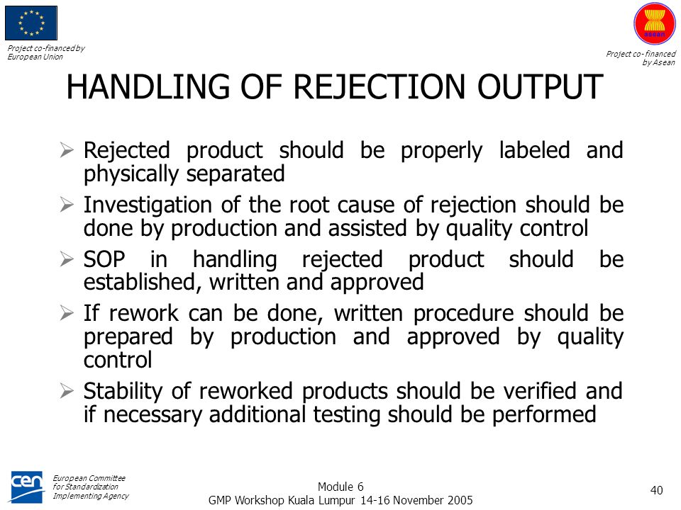HANDLING OF REJECTION OUTPUT