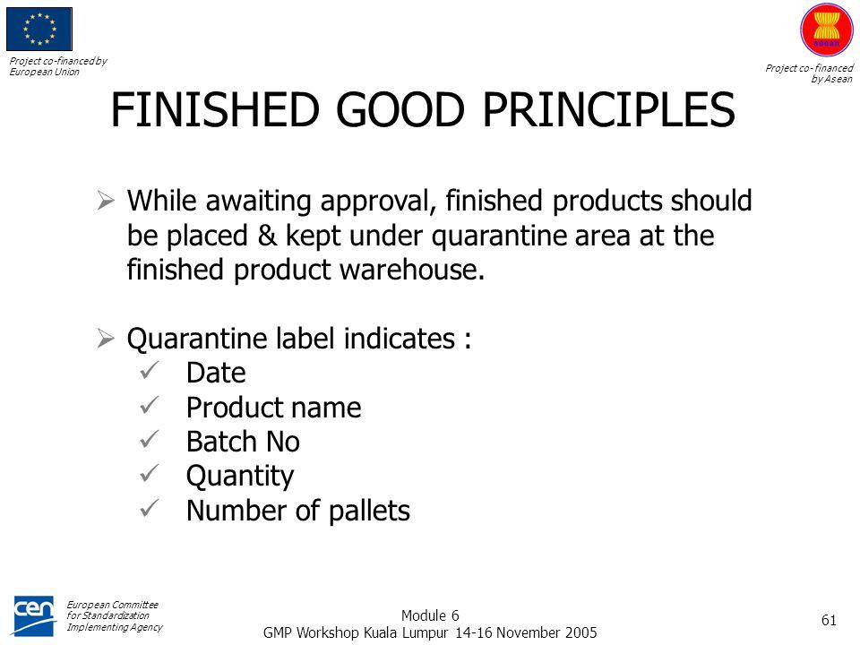 FINISHED GOOD PRINCIPLES